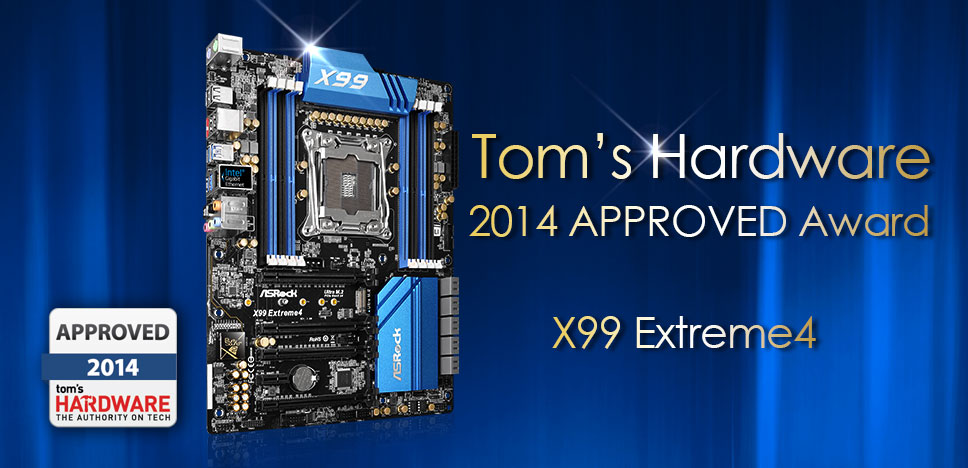 ASRock X99 Extreme4 wins Tom's Hardware 2014 Approved award