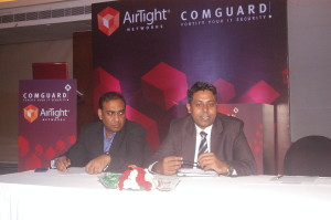 Abhijeet Ghosh director strategic partner from AirTight Networks and Aren Naidu AVP sales ComGuard at the press conference