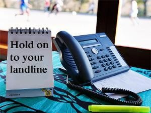 Reason-to-hold-on-to-your-landlines