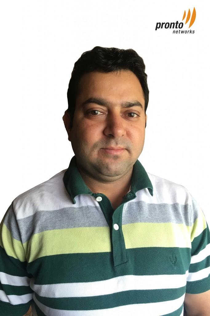 Sanjeev  Sharma, National Channel Manager -Pronto Networks